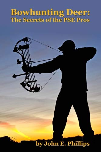 Bowhunting Deer: The Secrets of the PSE Pros
