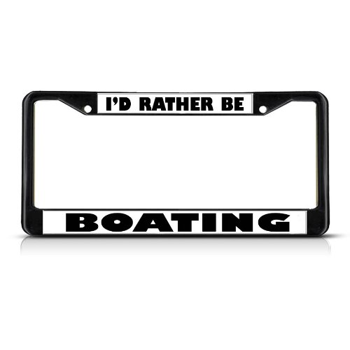 Fastasticdeals Id Rather Be Boating License Plate Frame Tag Holder Cover