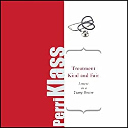 Treatment Kind and Fair