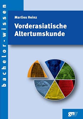 Vorderasiatische Altertumskunde (bachelor-wissen)