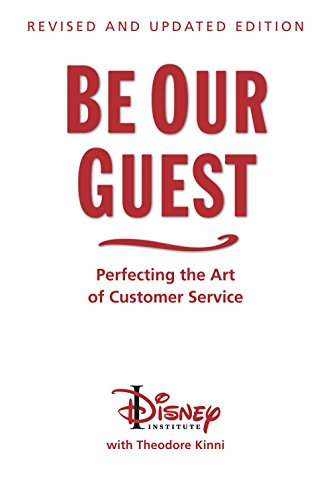 be-our-guest-perfecting-the-art-of-customer-service-disney-institute-book-a
