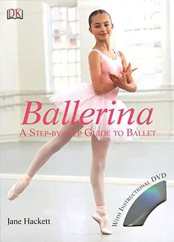 Ballerina: A Step-by-Step Guide to Ballet (Residents of the United States of America)