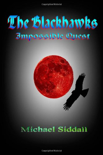 Book: The Blackhawks Impossible Quest by Michael Siddall