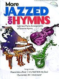 (More Jazzed on Hymns Softcover with CD)
