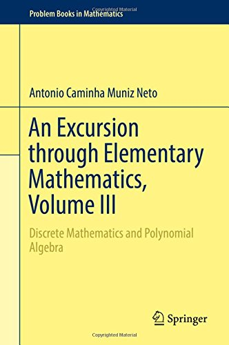 Free download pdf an excursion through elementary mathematics free download pdf an excursion through elementary mathematics volume iii discrete mathematics and polynomial algebra problem books in mathematics full fandeluxe Images