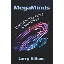 MegaMinds: Creativity and Invention