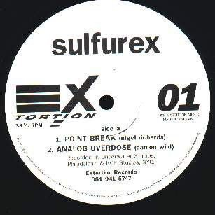 Sulfurex - Point Break - EXtortion - EXTUK001