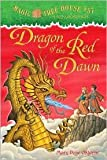 Dragon of the Red Dawn (Magic Tree House # 37, A Merlin Mission)