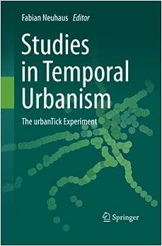 Book Studies in Temporal Urbanism: The urbanTick Experiment
