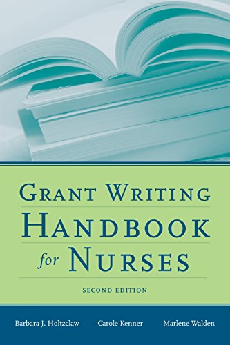 [Grant Writing Handbook For Nurses] (Grant Writing Handbook)