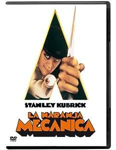 La Naranja Mecánica [DVD]