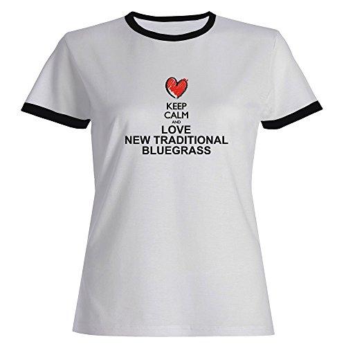 Keep calm and love New Traditional Bluegrass chalk style Ringer Women T-Shirt (Ringer Bluegrass)