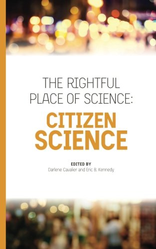 The Rightful Place of Science: Citizen Science