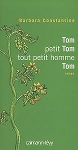 "Afficher ""Tom, petit Tom, tout petit homme, Tom"""