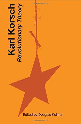 Download Karl Korsch: Revolutionary Theory PDF