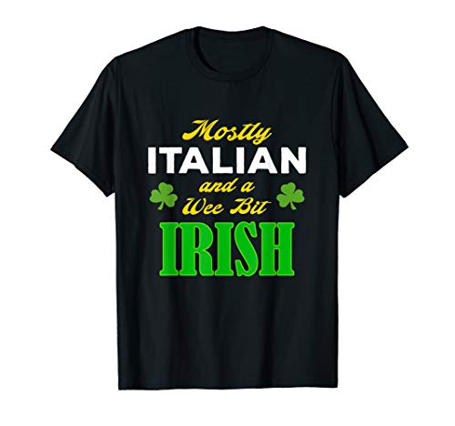 (Italian Wee Bit Irish Funny St. Patrick's Day Gift)