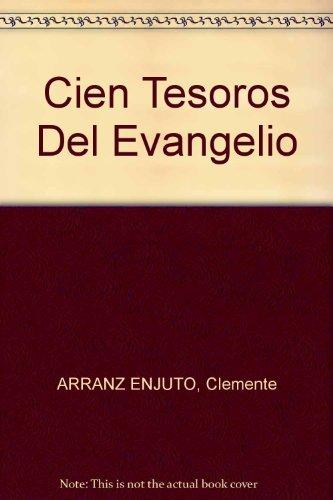 Descargar Libro Cien Tesoros Del Evangelio: Para La Contemplación Clemente Arranz Enjuto