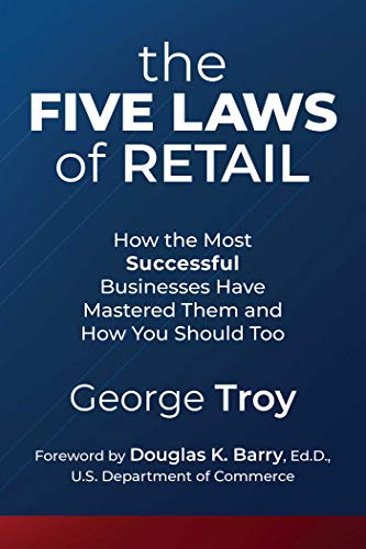 - The Five Laws of Retail: How the Most Successful Businesses Have Mastered Them and How You Should Too