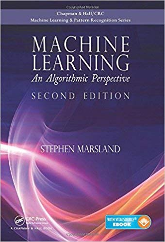 [1466583282] [9781466583283] Machine Learning: An Algorithmic Perspective, (Chapman & Hall/Crc Machine Learning & Pattern Recognition) 2nd Edition-Hardcover (Stephen Marsland Machine Learning An Algorithmic Perspective)