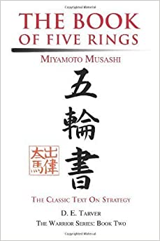 The Book of Five Rings: Miyamoto Musashi by D. E. Tarver (2004-01-04)