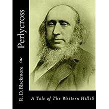Perlycross: A Tale of The Western HillsS