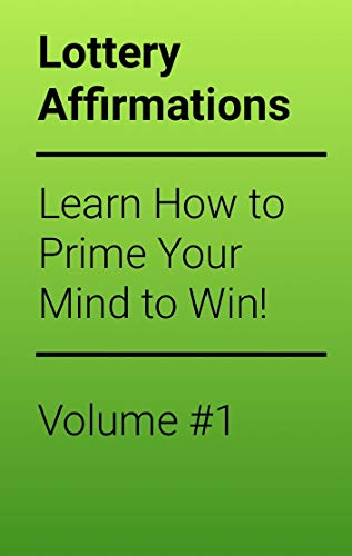 Power Of Lottery Money Affirmations: Harness your mind to