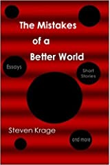 The Mistakes of a Better World - An Informal Memoir, of Sorts... Paperback