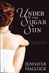 Under the Sugar Sun Paperback