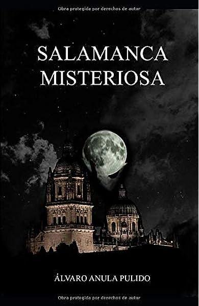 Salamanca Misteriosa: Un recorrido mágico por los lugares ...