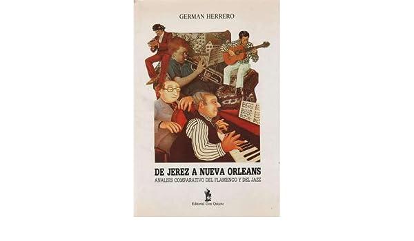 De jerez a nueva orleans: analisiscomparativo del flamenco y jazz ...