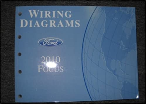 2010 ford focus wiring diagrams electrical shop manual: ford: amazon com:  books