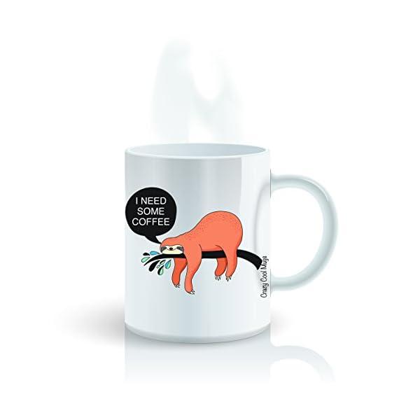 I Need Some Coffee 11 Oz Sloth Coffee Mugs -