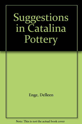 (Suggestions in Catalina Pottery )