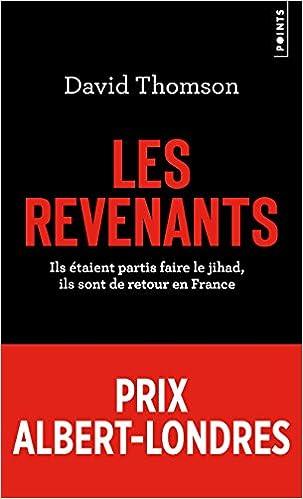 Les revenants - Ils étaient partis faire le jihad,ils sont de retour en France