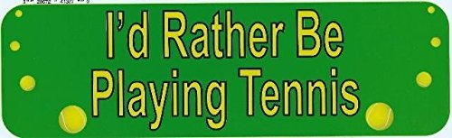 StickerTalk 10in x 3in Rather Be Playing Tennis Bumper Magnet Magnetic Magnets