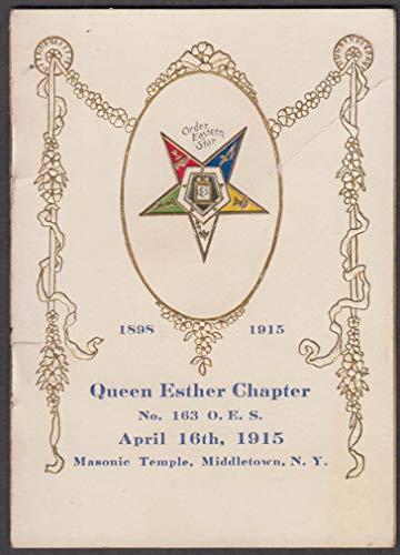 Queen Esther Chapter Order Eastern Star Masonic program Middletown NY 1915
