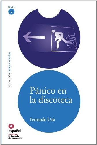 Panico en la discoteca/ Panic at the Disco (Leer En Espanol Level 3) (Spanish Edition)