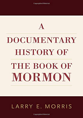 A Documentary History of the Book of Mormon