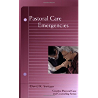 Pastoral Care Emergencies (Creative Pastoral Care and Counseling)