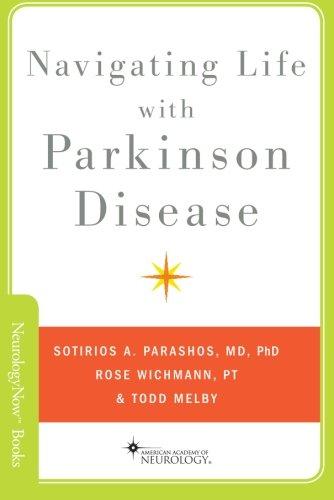Navigating Life with Parkinson Disease (Neurology Now Books)
