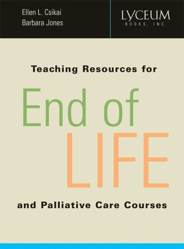 Teaching Resources for End-of-Life and Palliative Care Courses by Lyceum Books, Inc.