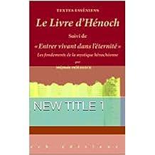 le livre des secrets d'hénoch (French Edition)