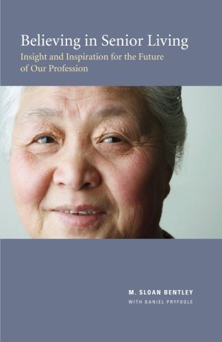 Believing In Senior Living