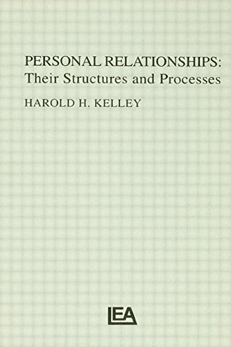 Personal Relationships: Their Structures and Processes (Distinguished Lecture Series)