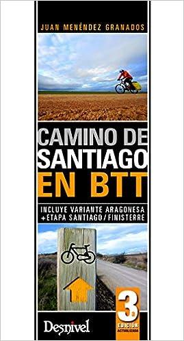 Camino de Santiago en Btt (Travesias En Btt): Amazon.es: Menéndez Granados, Juan: Libros
