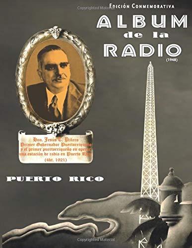 Album de la Radio (1948)  [Rivero, Ramon] (Tapa Blanda)