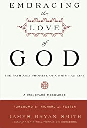 Embracing the Love of God: The Path and Promise of Christian Life