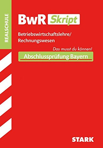 BWR-Skript Realschule Bayern