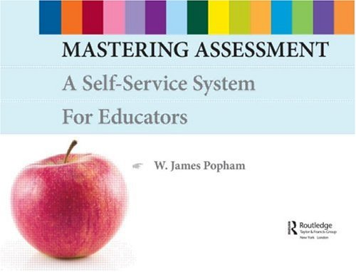 Mastering Assessment: A Self-Service System for Educators
