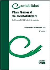 Plan General de Contabilidad: Real Decreto 1514/2007, de